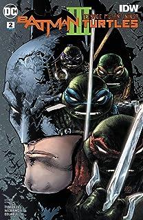 BATMAN TEENAGE MUTANT NINJA TURTLES II #4 (OF 6) (REBIRTH ...