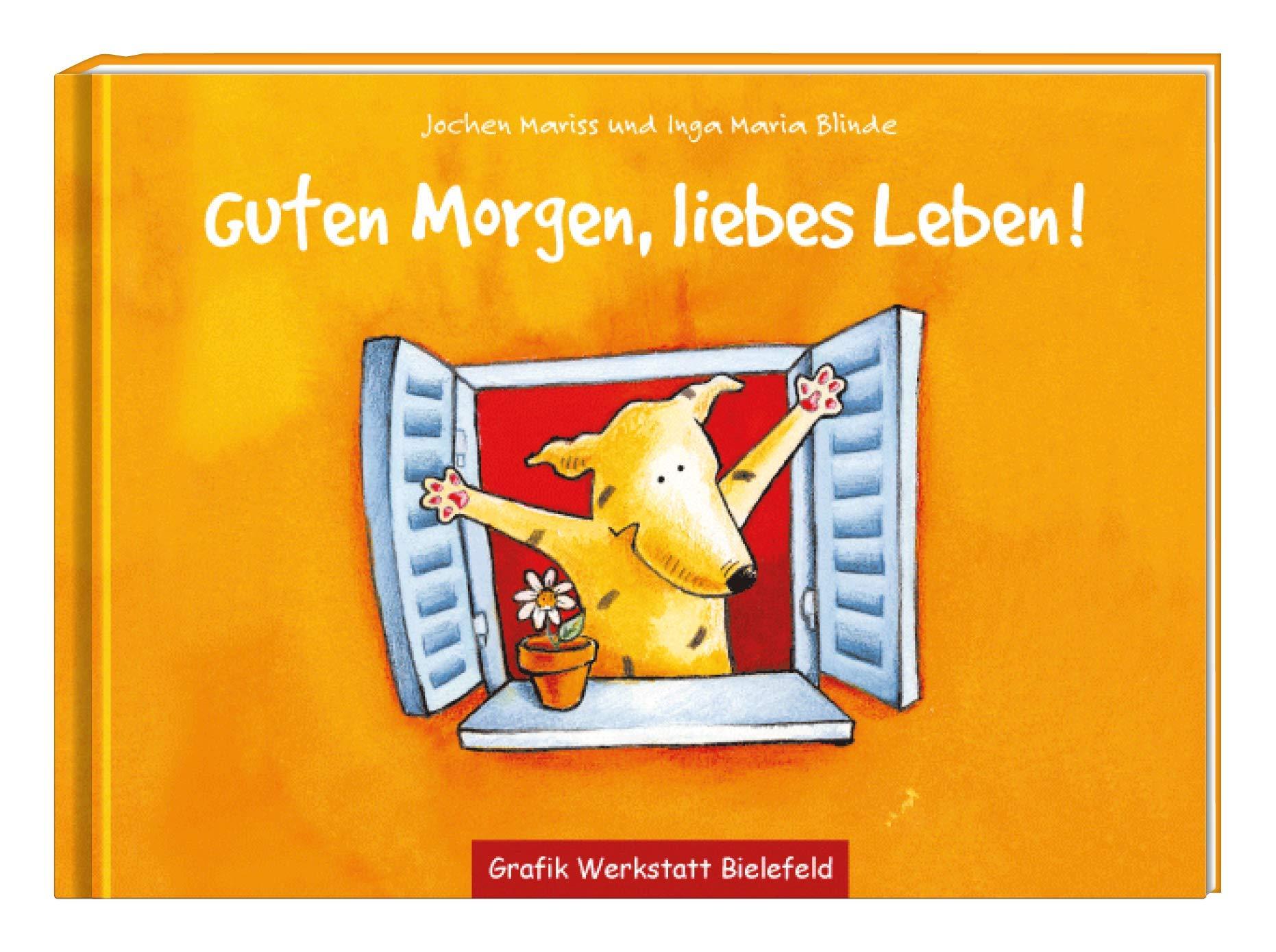 Guten Morgen Liebes Leben Jochen Mariss 9783862290888