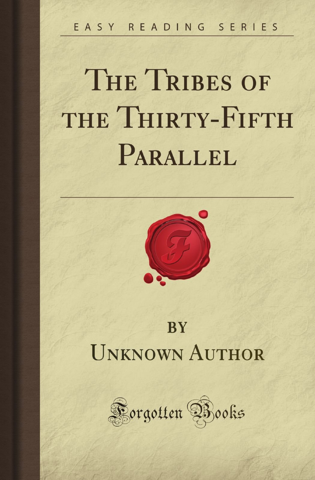 The Tribes of the Thirty-Fifth Parallel Forgotten Books: Amazon.es: Unknown Williams Author: Libros en idiomas extranjeros