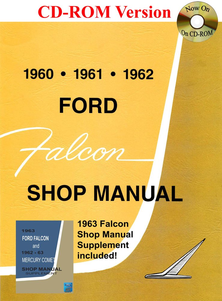 1960 1963 ford falcon shop manual ford motor company david e 1960 1963 ford falcon shop manual ford motor company david e leblanc 9781603711814 amazon books fandeluxe Images