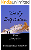 Daily Inspiration: From Kathy Henn (Positive Feelings Series Book 8)