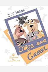 Dogs Are Great Paperback