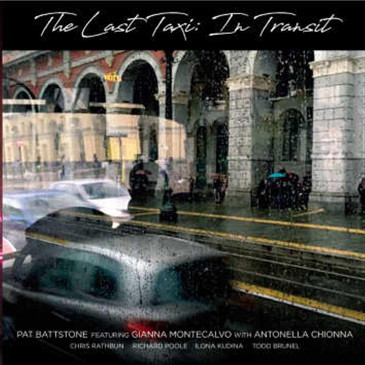 CD : Pat Battstone - Last Taxi: In Transit (Spain - Import)