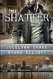 Shatter: Volume 2