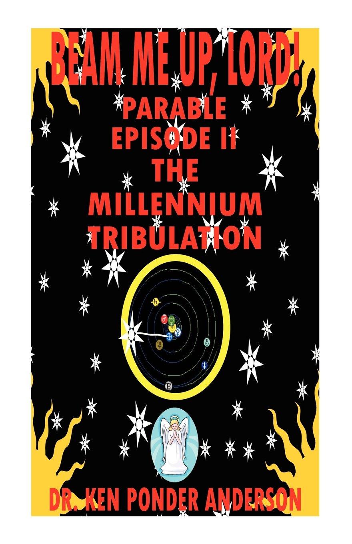The Millennium Tribulation Parable Episode II pdf epub