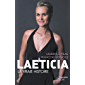 Laeticia, la vraie histoire (Biographie)