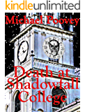 Death at Shadowfall College: An October Mystery (October Mysteries Book 1)