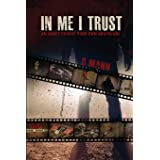In Me I Trust: An Adult Choose Your Own Adventure Story