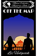 Off The Map (Maisie Frobisher Mysteries Book 2) Kindle Edition