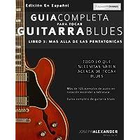 Guía completa para tocar guitarra blues: Más allá