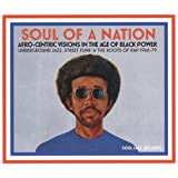 Soul Of A Nation: Afro-Centric Visions In The Age Of Black Power: Underground Jazz, Street Funk & The Roots Of Rap 1968-79 [VINYL]