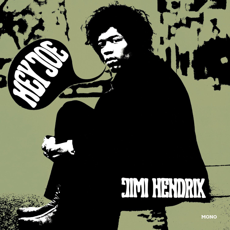 Jimi Hendrix, The Jimi Hendrix Experience - Jimi Hendrix: Hey Joe b/w Stone  Free Exclusive RSD Mono Vinyl 7