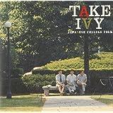 TAKE IVY~JAPANESE COLLEGE FOLK~