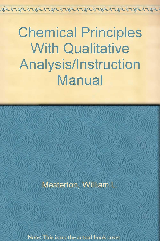 Chemical Principles With Qualitative Analysis/Instruction Manual: William  L. Masterton: 9780030707469: Amazon.com: Books