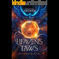 Heaven's Laws - Prodigies: A Cultivation Fantasy Epic