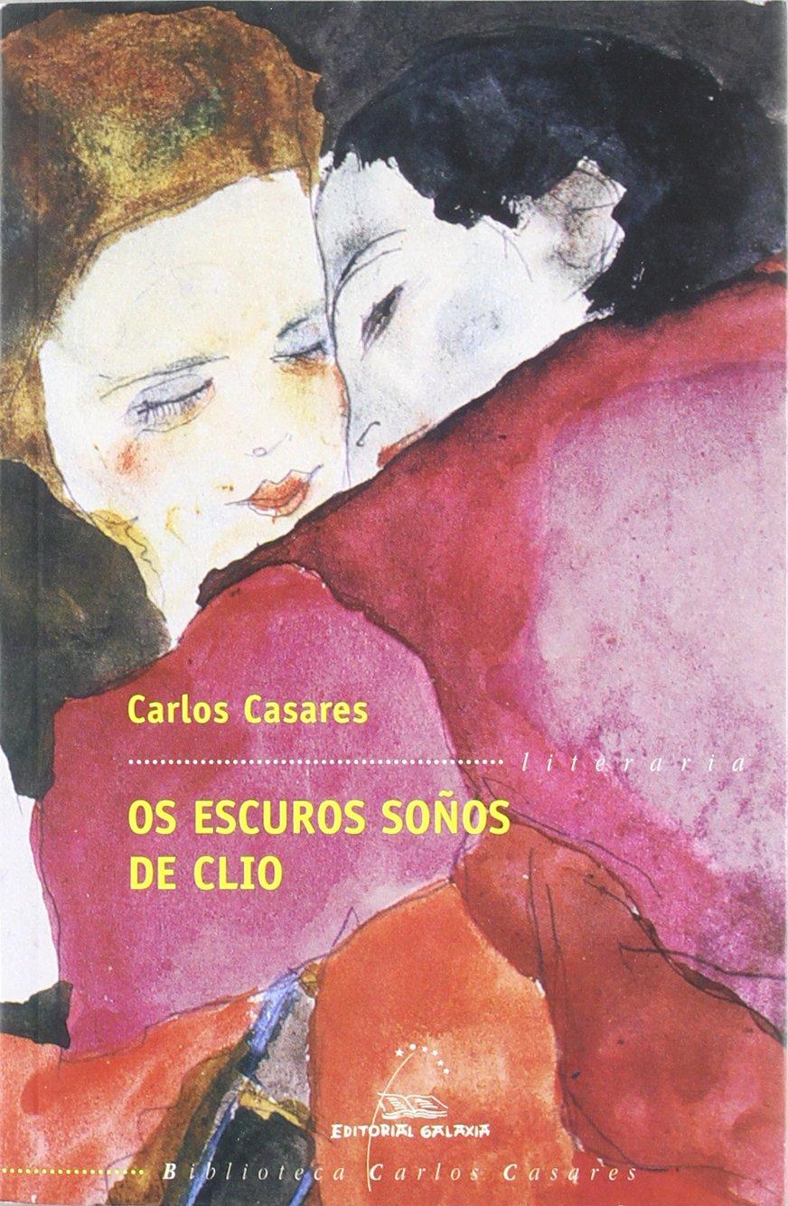 Download OSCUROS SOÑOS DE CLIO, OS. (LITEARARIA 14). BIBLIOTECA CARLOS CASARES ebook