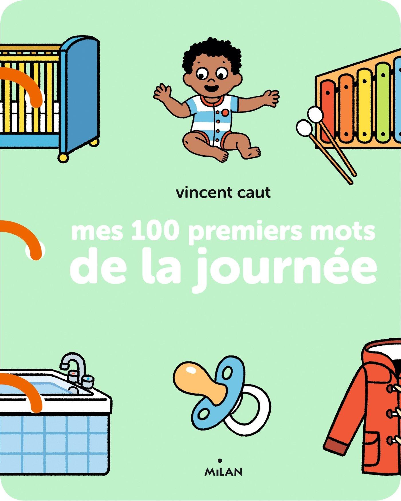 Mes 100 Premiers Mots De La Journee Amazon Fr Vincent Caut