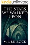 The Stars We Walked Upon (Seven Sisters Series Book 5) (English Edition)