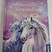 Sternenschweif, 1, Geheimnisvolle Verwandlung: Amazon.de