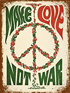 New Vintage Retro Metal Tin Sign Make Love Not War Peace Outdoor Garage Street & Home Bar Club Retaurant Wall Decor Signs 12X8 Inch