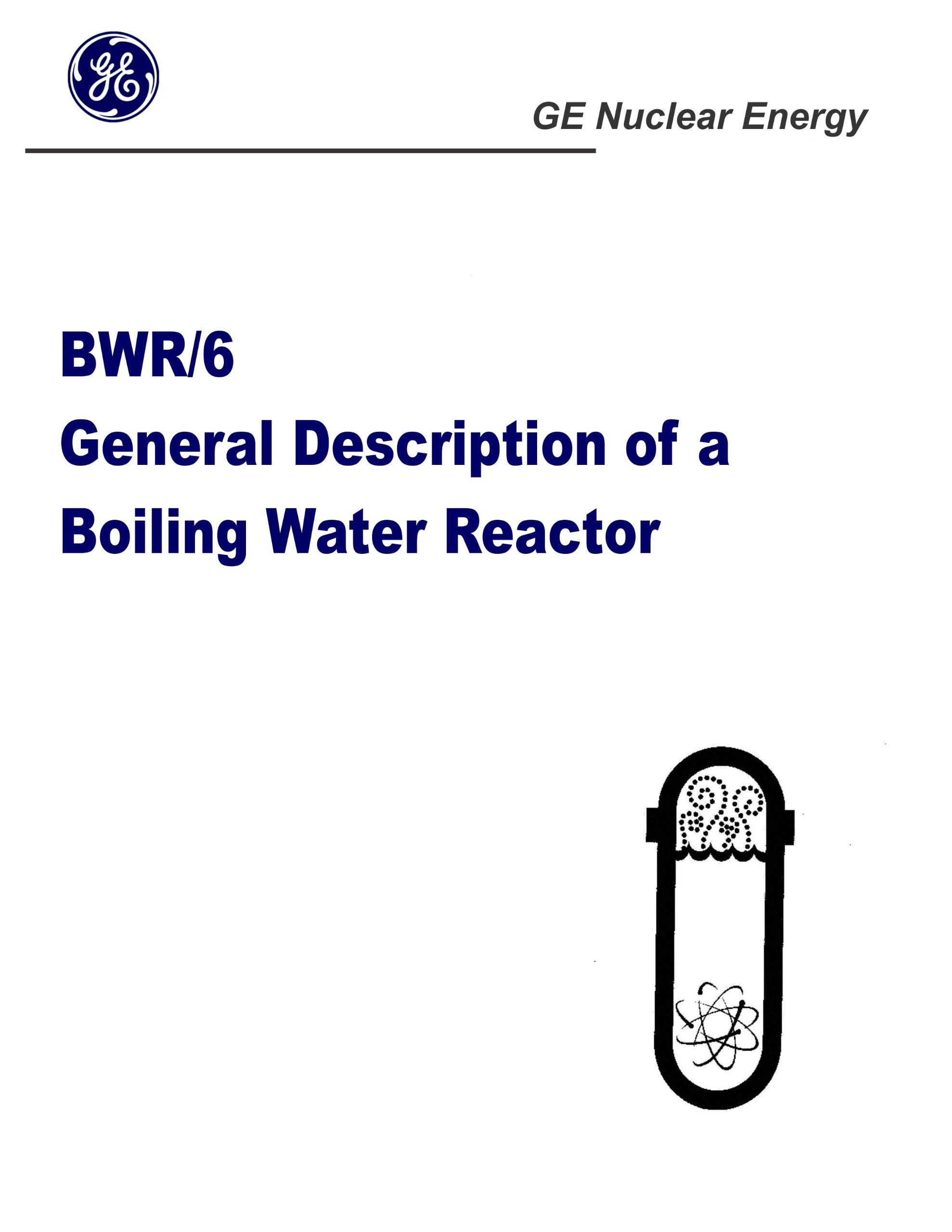 Bwr 6 General Description Of A Boiling Water Reactor Ge Nuclear Power Plant Diagram Energy Boiler Assembly Core Design Auxiliary Systems
