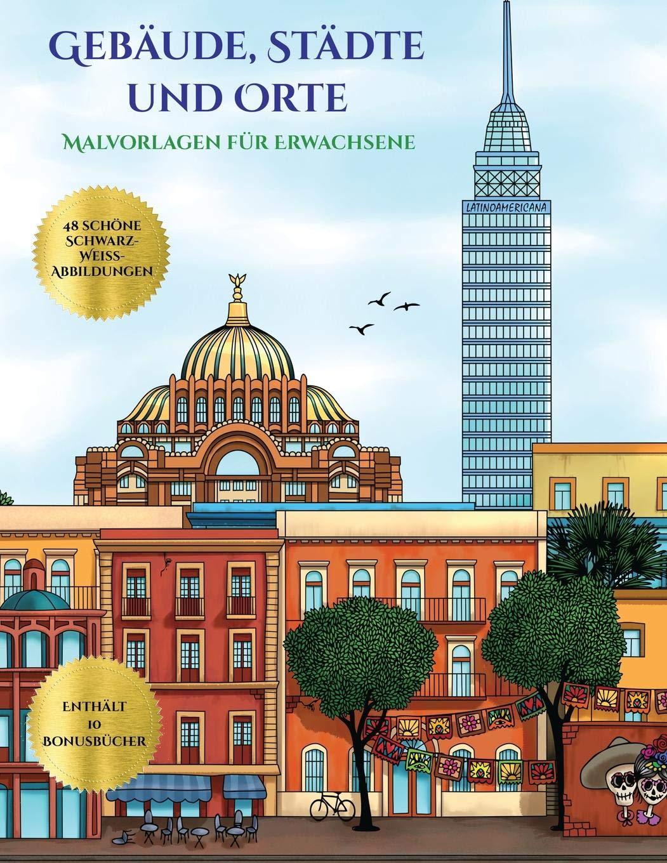 Malvorlagen Fur Erwachsene Gebaude Stadte Und Orte Dieses Buch