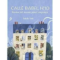 Calle Babel, nº 10: Recetas del mundo para compartir (IDEAKA)