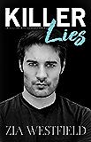 Killer Lies (Deadly Encounters Book 2)