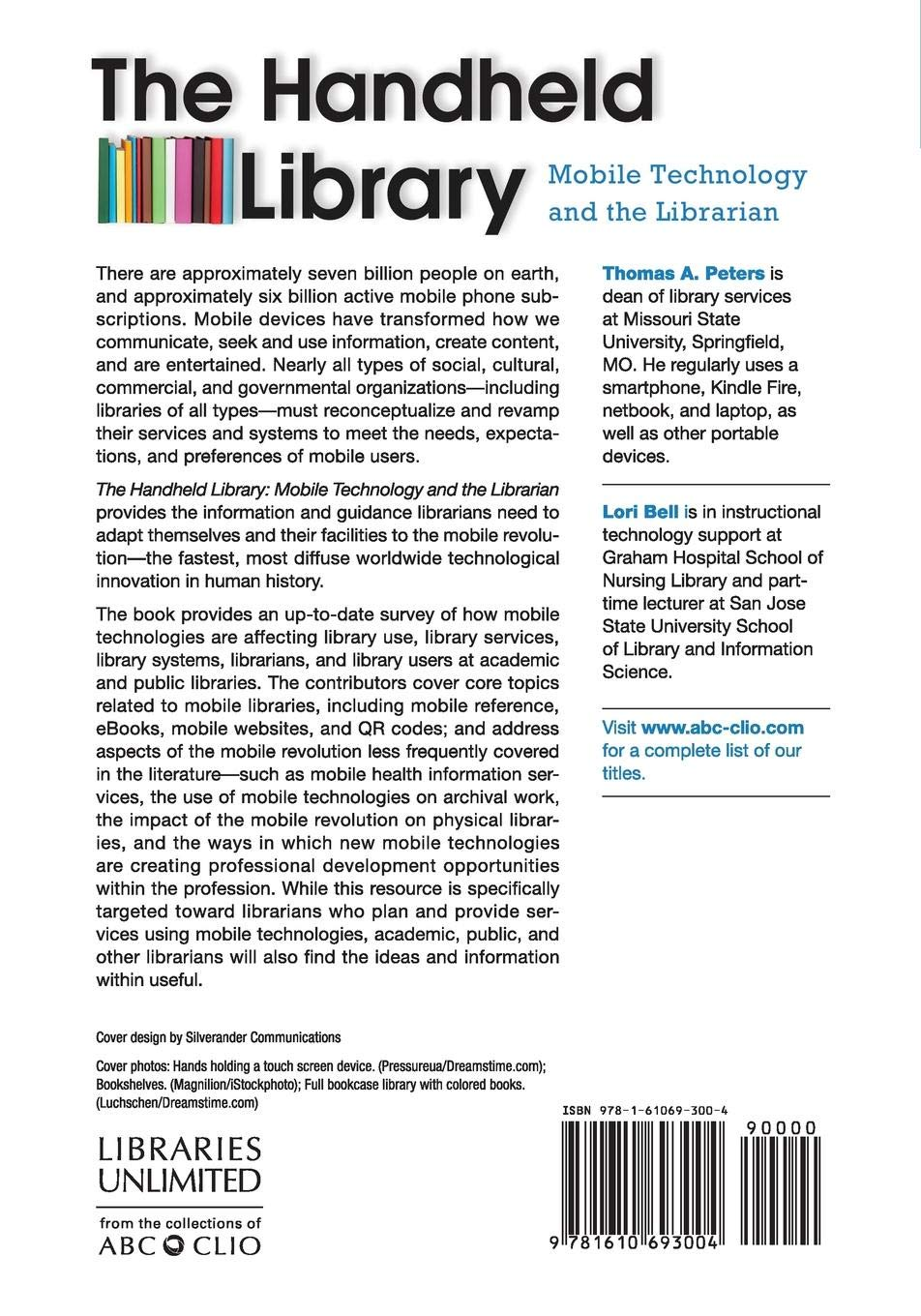 The Handheld Library: Mobile Technology and the Librarian: Mobile Technology and the Librarian