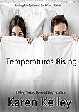Temperature's Rising: A Romantic Comedy