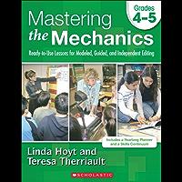 Mastering the Mechanics: Grades 4–5