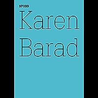 Karen Barad: Was ist das Maß des Nichts? Unendlichkeit, Virtualität, Gerechtigkeit (dOCUMENTA (13): 100 Notes - 100 Thoughts, 100 Notizen - 100 Gedanken ... Notizen - 100 Gedanken 99) (German Edition)