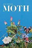 Moth: Poems (Southern Messenger Poets)