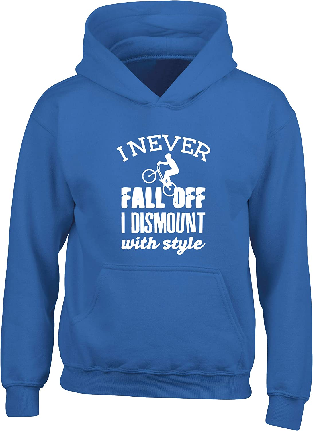 Hippowarehouse I Never Fall Off I Dismount with Style Bike Kids Childrens Unisex Hoodie Hooded top
