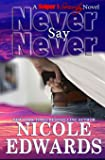 Never Say Never (Sniper 1 Security) (Volume 2)