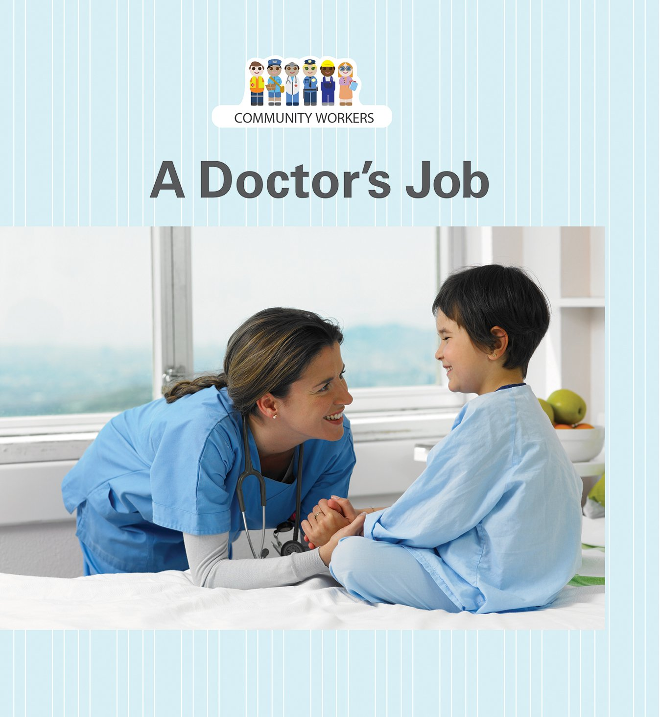 Read Online A Doctor's Job (Community Workers) pdf epub