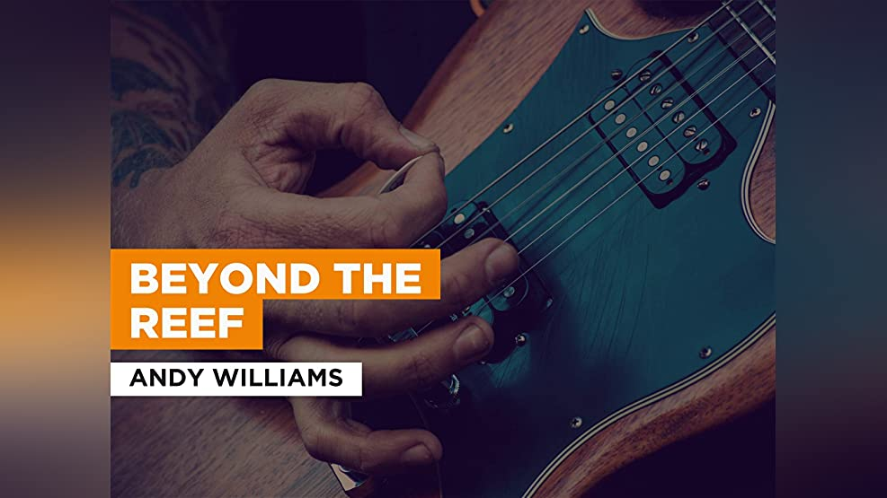 Beyond The Reef in the Style of Andy Williams