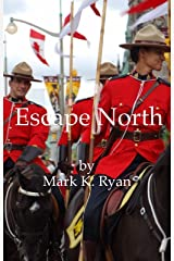Escape North Kindle Edition