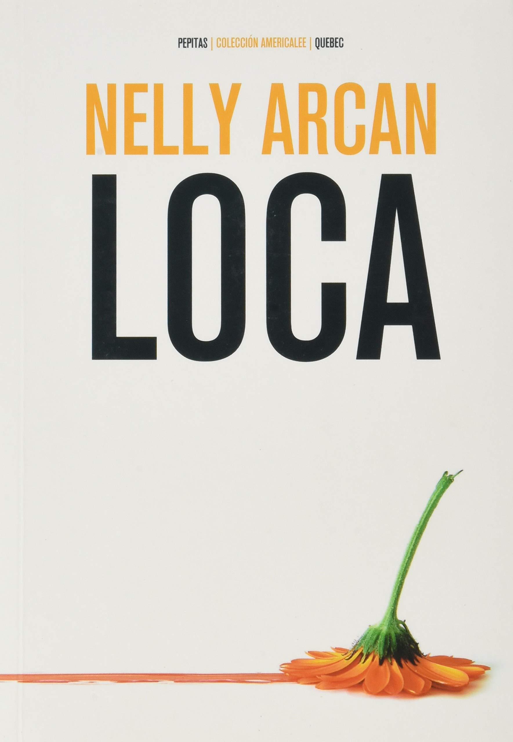 Loca: 24 (Americalee): Amazon.es: Arcan, Nelly, Fernández Díaz, Natalia: Libros