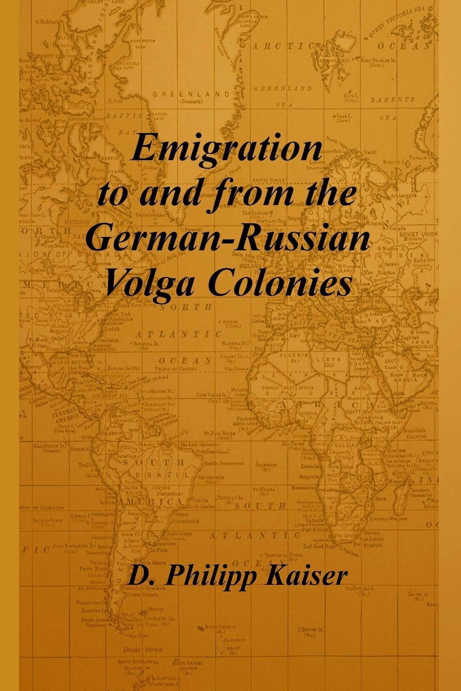 Emigration German Russian Colonies Philipp Kaiser product image