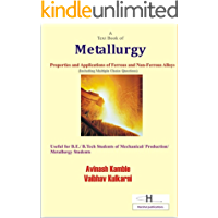 A Text Book of Metallurgy: Properties and Applications of Ferrous and Non-ferrous Alloys