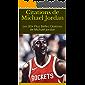 Citations de Michael Jordan: Les 80+ Plus Belles Citations de Michael Jordan (French Edition)