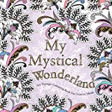 My Mystical Wonderland Art Therapy Colouring Book For Creative Minds Crafts