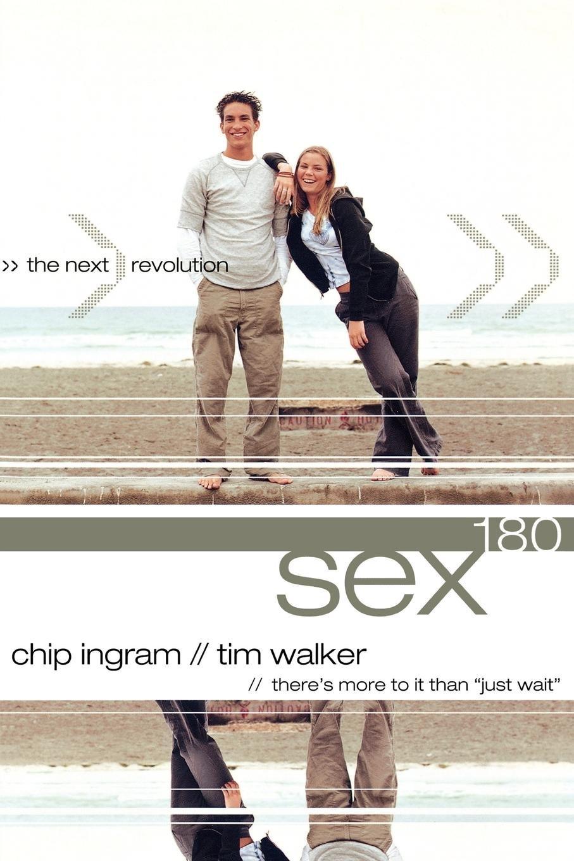 9c3e822e4bc69 Sex180: The Next Revolution: Chip Ingram, Tim Walker: 9780801045295 ...