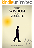 The Wisdom of Your Life