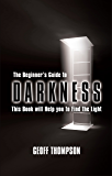 The Beginners Guide to Darkness