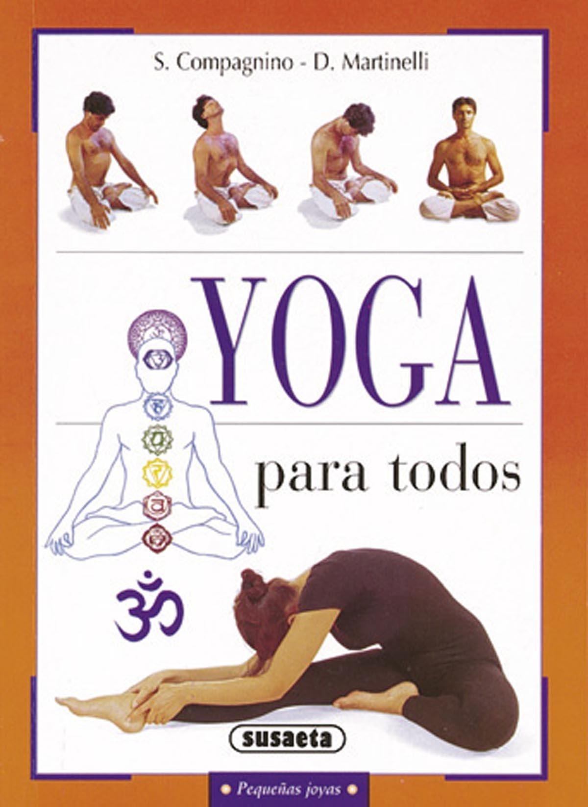 Yoga para todos Pequeñas Joyas de S. Compagnino 1 mar 2001 ...