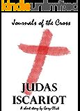 Judas Iscariot (Journals of the Cross 02)