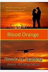 Blood Orange Kindle Edition