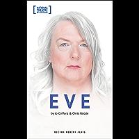Eve (Oberon Modern Plays) (English Edition)